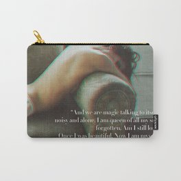 Anne Sexton quote #1 Carry-All Pouch