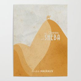 Queen of Sheba, André Malraux, book cover, Yemen, travel, adventure, wanderlust, travelling stories Poster