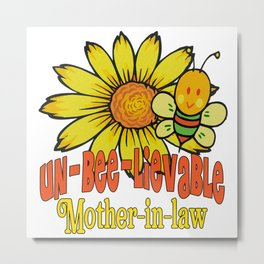 Unbelievable Mother-in-law Sunflowers and Bees Metal Print