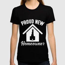 Proud New Homeowner Property Housewarming T-shirt