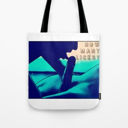 How Many Licks Tote Bag