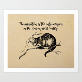 Imagination - Lewis Carroll - Alice in Wonderland Art Print