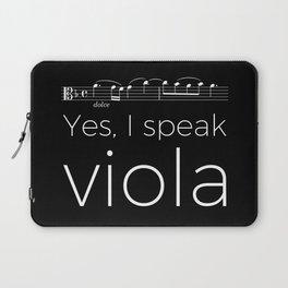 Yes, I speak viola Laptop Sleeve