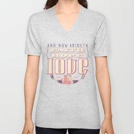 Faith Hope and Love | 1 Corinthians 13:13 (feminine colors) Unisex V-Neck
