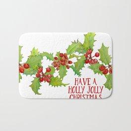 Have a Holly Jolly Christmas Bath Mat