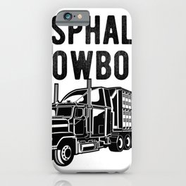 Asphalt Cowboy - Semi Trucker Hauling Rig Graphic iPhone Case
