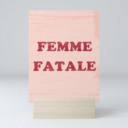 FEMME FATALE Mini Art Print
