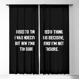 The Indecisive Person Blackout Curtain