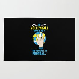 If Volleyball was Easy They'd Call it Football - Gift Rug