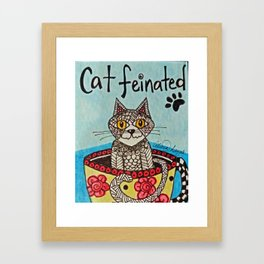 CATFEINATED - cat and coffee, pen and ink art Framed Art Print