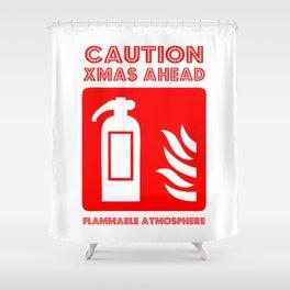 caution xmas ahead! Shower Curtain