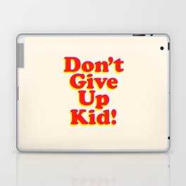 Don't Give Up Kid red yellow pink motivational typography poster bedroom wall home decor Art Print Laptop & iPad Skin
