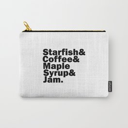 Starfish & Coffee & Maple Syrup & Jam Carry-All Pouch