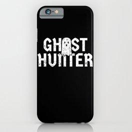Ghost Hunter Gift Paranormal Investigator Halloween iPhone Case