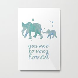 Elephant You Are So Very Loved Watercolor Painting Metal Print