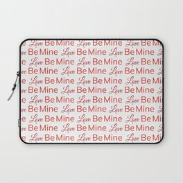 Love and be mine words pattern Laptop Sleeve