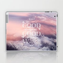 Karma ~ Do good things and good things will come your way Laptop & iPad Skin