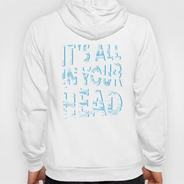 In Your Head Hoody