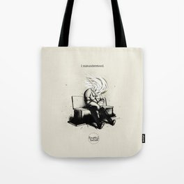 I misunderstood Tote Bag