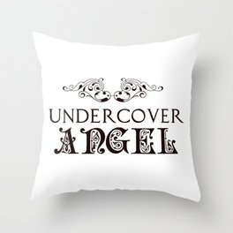 Undercover Angel Throw Pillow
