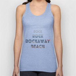 Rock, Rock, Rockaway Beach Unisex Tank Top