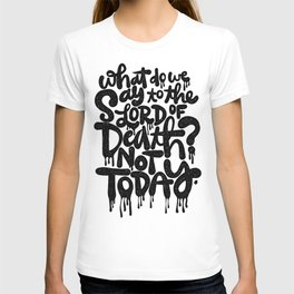 What do we say... T-shirt