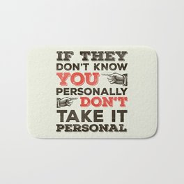 If They Don't Know You Personally Bath Mat
