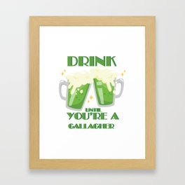 Drink Until You're A Gallagher Vintage St Patricks Day Framed Art Print