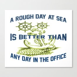 ROUGH DAY AT SEA Canvas Print
