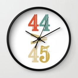 44 > 45 Anti Trump Impeach Wall Clock