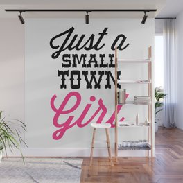 Small Town Girl Music Quote Wall Mural