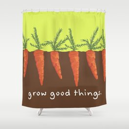 carrots - grow good things Shower Curtain