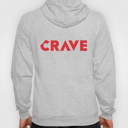 Crave The Type Hoody