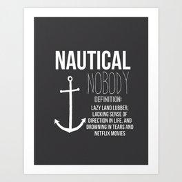 Nautical Nobody Art Print