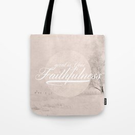 Great is Your Faithfulness - Lamentations 3:23 Tote Bag