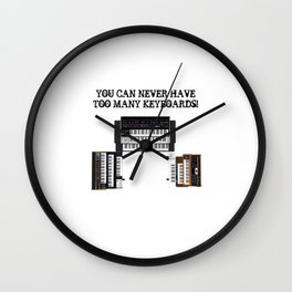 You Can Never Have Too Many Keyboards Wall Clock
