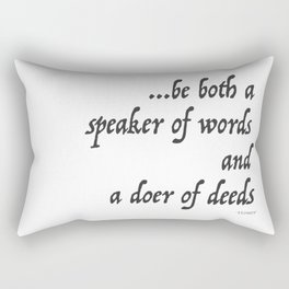 Iliad Quote, To be both a speaker of words and a doer of deeds by Homer Rectangular Pillow