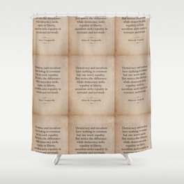 Alexis de Tocqueville Quote Shower Curtain