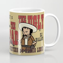 The good, the bad, the ugly Coffee Mug
