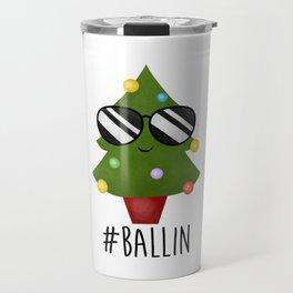 #Ballin Travel Mug