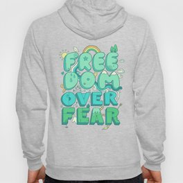 Freedom Over Fear Hoody