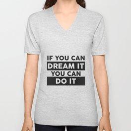 DREAM IT, DO IT Unisex V-Neck