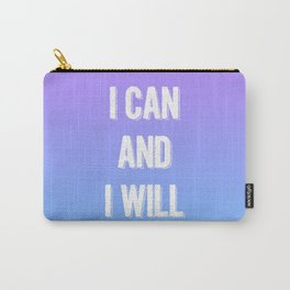 I Can & I Will Carry-All Pouch