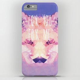 Fox You, Fox Me iPhone Case