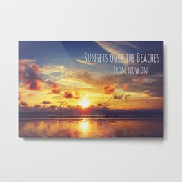 Sunsets Over The Beaches Metal Print