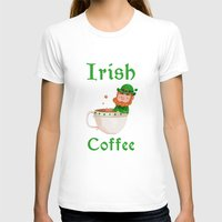 irish T-shirts featuring Irish Coffee by Supergna