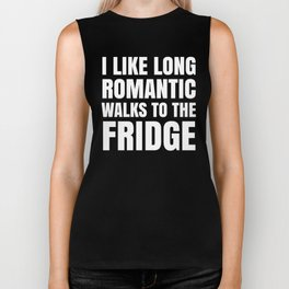 I LIKE LONG ROMANTIC WALKS TO THE FRIDGE (Black & White) Biker Tank