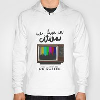 lorde Hoodies featuring Cities you'll never see on screen - Lorde by Jesus Acosta