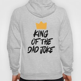 King of the Dad Joke Hoody