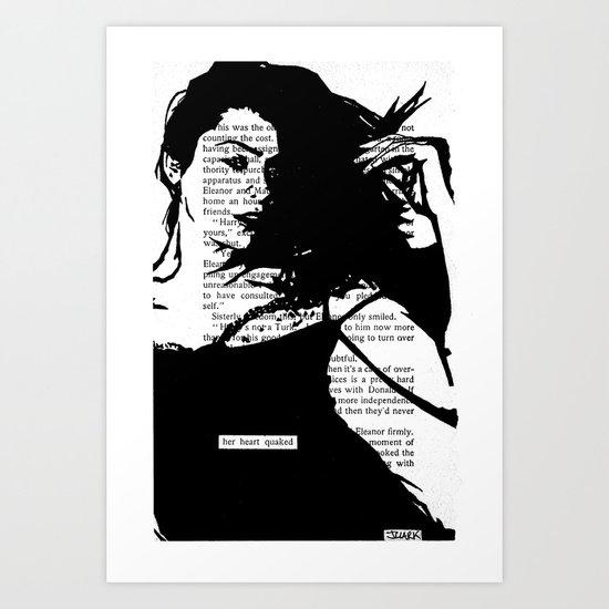 Her Heart Quaked Art Print